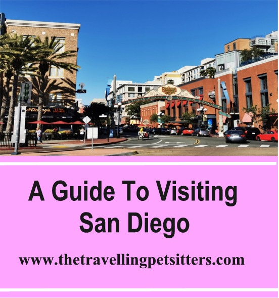 A Guide To Visiting San Diego